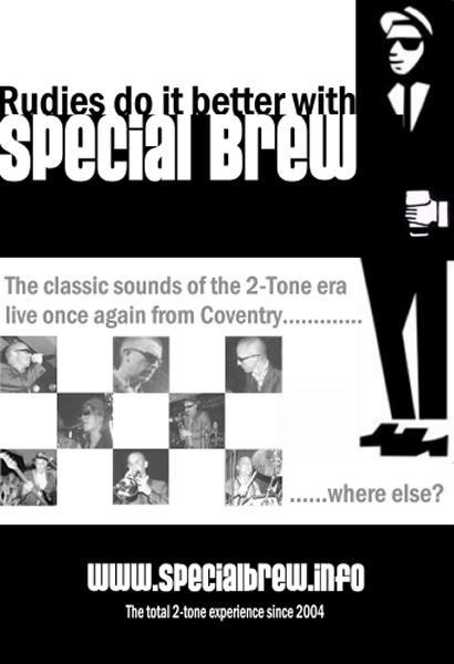 Special Brew are a Coventry 2 Tone Ska Band. Special Brew of people playing a Special Brew of music, 2 Tone and Classic Ska from the 2 Tone city, Coventry, England, UK