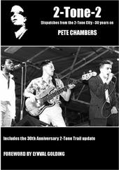 2 tone 2 - Pete Chambers NEW book on the local music scene